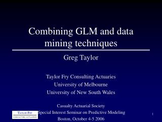 Combining GLM and data mining techniques