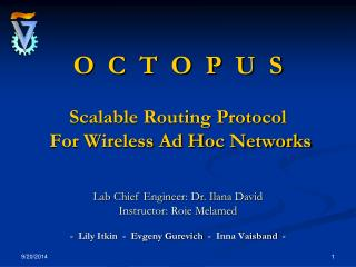 O  C  T  O  P  U  S Scalable Routing Protocol  For Wireless Ad Hoc Networks