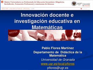 Innovaci n docente e investigaci n educativa en Matem ticas