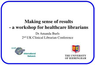 Making sense of results - a workshop for healthcare librarians