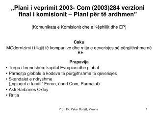 """""""Plani i veprimit 2003- Com (2003)284 verzioni final i komisionit – Plani për të ardhmen"""""""