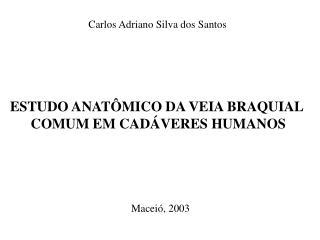 Carlos Adriano Silva dos  Santos