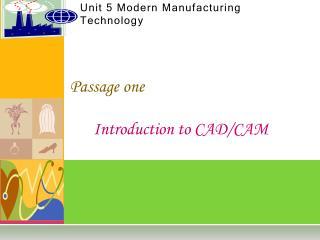 Unit 5 Modern Manufacturing Technology
