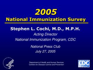 2005 National Immunization Survey