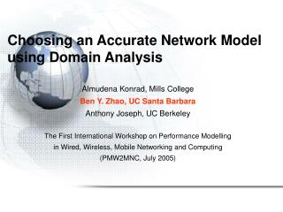 Choosing an Accurate Network Model using Domain Analysis