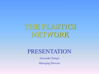 THE PLASTICS NETWORK
