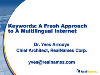 Keywords: A Fresh Approach to A Multilingual Internet