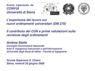 Evento  organizzato  da: CONVUI  Università di Siena