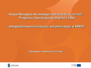 Grupa Sterująca dla nowego instrumentu w ramach Programu Operacyjnego Kapitał Ludzki