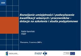 Rafał Kamiński PARP