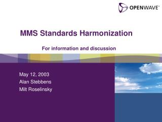 MMS Standards Harmonization