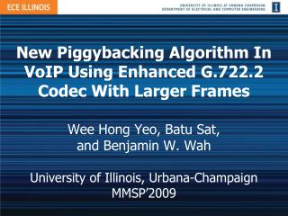 New Piggybacking Algorithm In VoIP Using Enhanced G.722.2 Codec With Larger Frames