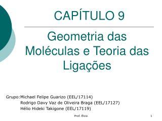 Geometria das Moléculas e Teoria das Ligações
