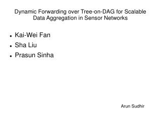 Dynamic Forwarding over Tree-on-DAG for Scalable Data Aggregation in Sensor Networks