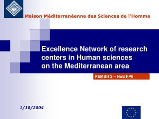 Excellence Network of research  centers in Human sciences  on the Mediterranean area