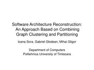 Ioana Sora, Gabriel Glodean, Mihai Gligor Department of Computers