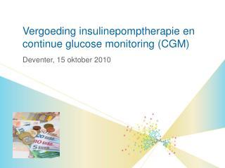 Vergoeding insulinepomptherapie en  continue glucose monitoring (CGM)