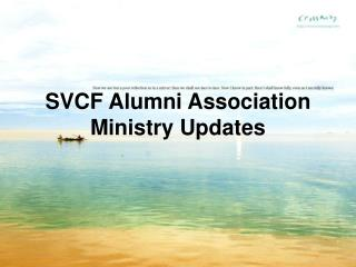 SVCF Alumni Association Ministry Updates