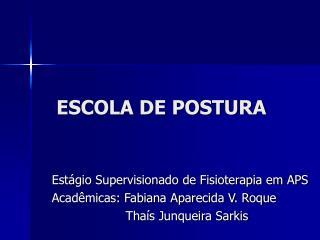 ESCOLA DE POSTURA