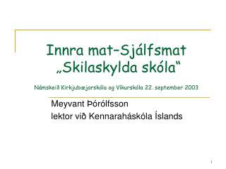 Meyvant Þórólfsson lektor við Kennaraháskóla Íslands