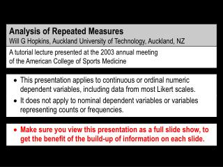 Analysis of Repeated Measures Will G Hopkins, Auckland University of Technology, Auckland, NZ
