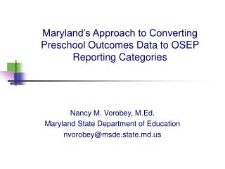 Maryland's Approach to Converting Preschool Outcomes Data to OSEP Reporting Categories