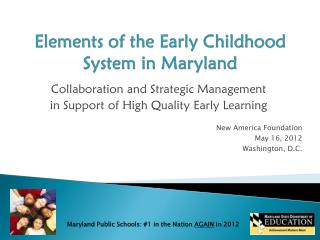 Elements of the Early Childhood System in Maryland