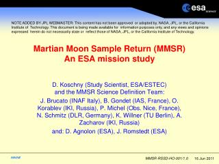 Martian Moon Sample Return (MMSR) An ESA mission study