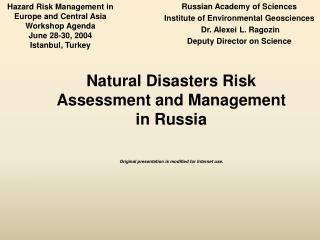 Russian Academy of Sciences Institute of Environmental Geosciences  Dr. Alexei L. Ragozin