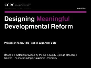 Designing  Meaningful  Developmental Reform