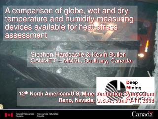 Stephen Hardcastle & Kevin Butler CANMET – MMSL, Sudbury, Canada