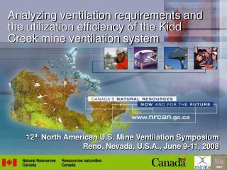 12 th  North American/U.S. Mine Ventilation Symposium Reno, Nevada, U.S.A., June 9-11, 2008