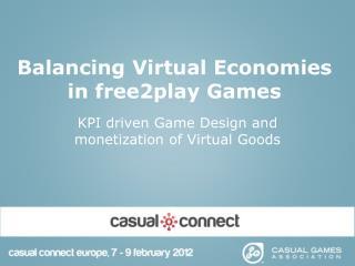 Balancing Virtual Economies in free2play Games