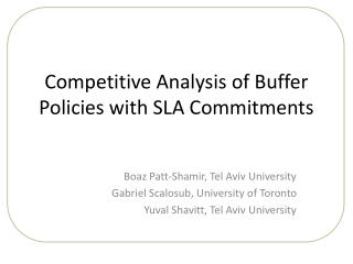 Competitive Analysis of Buffer Policies with SLA Commitments