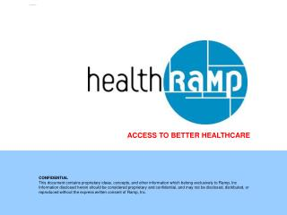 ACCESS TO BETTER HEALTHCARE