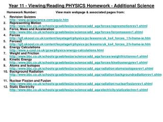 Year 11 - Viewing/Reading PHYSICS Homework - Additional Science