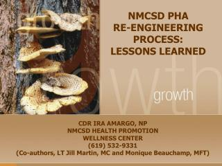 NMCSD PHA  RE-ENGINEERING PROCESS:  LESSONS LEARNED