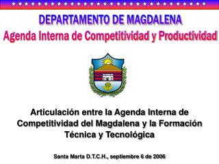 DEPARTAMENTO DE MAGDALENA Agenda Interna de Competitividad y Productividad