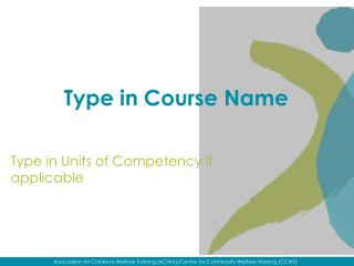 Type in Course Name