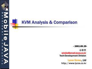 KVM Analysis & Comparison