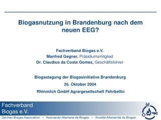 Biogasnutzung in Brandenburg nach dem neuen EEG?