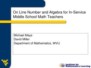On Line Number and Algebra for In-Service Middle School Math Teachers