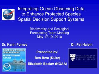 Integrating Ocean Observing Data to Enhance Protected Species Spatial Decision Support Systems