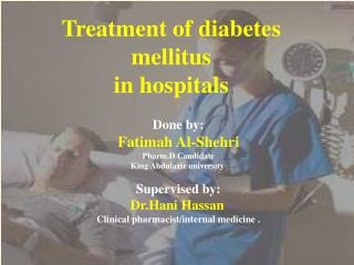 Treatment of diabetes mellitus in hospitals