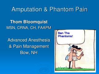 Amputation & Phantom Pain