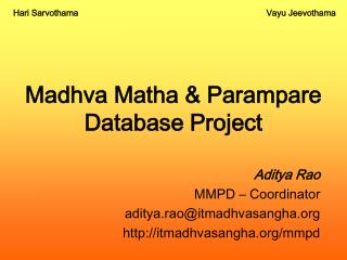 Madhva Matha & Parampare Database Project
