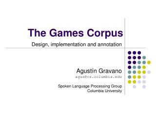 The Games Corpus