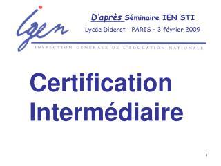 D apr s S minaire IEN STI Lyc e Diderot - PARIS   3 f vrier 2009