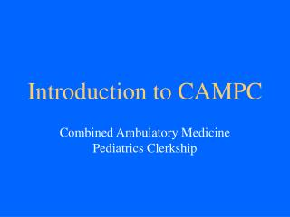 Introduction to CAMPC
