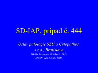 SD-IAP,  prípad  č. 444